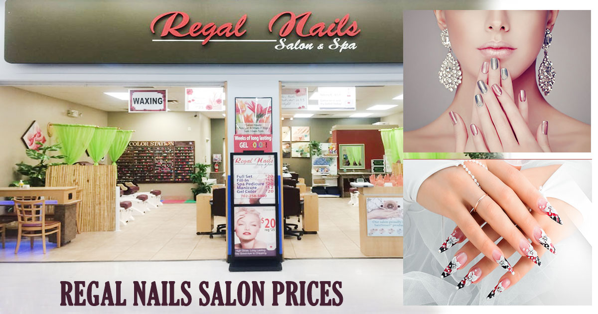 Regal Nails Salon Prices Image